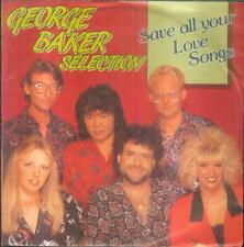 """7"""" George Baker Selection/Save All Your Love Songs (Austria)"""