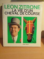 La Vie d'un Cheval de Course -  Ouvrage - Leon ZITRONE Dédicacé ! - Hippisme
