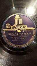 TANGO 78 rpm RECORD Odeon CARLOS GARDEL Film CUESTA ABAJO Criollita deci que si