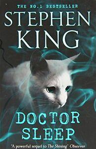 Doctor Sleep (Shining Book 2) By Stephen King. 9781444761184
