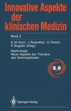 Innovative Aspekte der Klinischen Medizin Ser.: Nephrologie : Neue Aspekte...