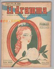 IL DRAMMA 1940 n. 325 - Copertina di Brunetta Mateldi - Copioni in inserzione FJ
