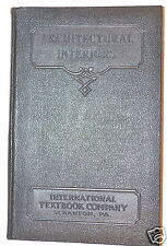 ARCHITECTURAL INTERIORS  Book by ICS STAFF 1931 #RB178 engineers decorators