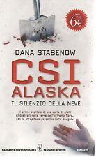 CSI ALASKA IL SILENZIO DELLA NEVE - DANA STABENOW