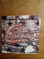 45T vintage - CHICAGO - LONELINESS IS JUST A WORD - CBS 7218