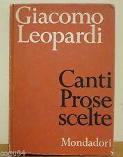 Giacomo Leopardi - Canti, Prose, scelte - 1^ Ed. Mondadori 1937