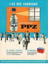 PUBLICITE ADVERTISING  1963   PPZ   l'as des carreaux  nettoie- vitres