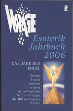 Wrage - Esoterik-Jahrbuch 2006 - Das Jahr der Engel