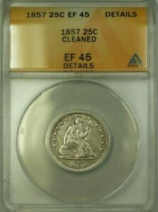 1857 Liberty Seated Quarter 25c Coin ANACS EF-45 Details Cleaned (WW)