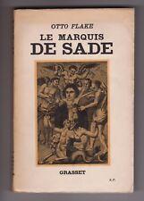 Otto Flake LE MARQUIS DE SADE bel envoi signé de Pierre Klossowski EO