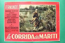 T02 FOTOBUSTA LA CORRIDA DEI MARITI FERNANDEL NICOLE BERGER GILLES GRANGIER RARA
