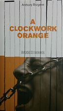 A CLOCKWORK ORANGE -ANTHONY BURGESS - BRAND NEW - HARDBACK  - BANNED BOOKS