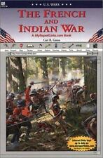 The French and Indian War: A MyReportLinks.com Book U.S. Wars