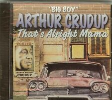 "ARTHUR ""BIG BOY"" CRUDUP - THAT'S ALL RIGHT MAMA - CD - NEW"