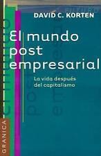 El Mundo Post Empresarial: La Vida Despues del Capitalismo (Spanish Edition)