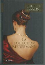 La Collection Kledermann.Juliette BENZONI.France loisirs CC3