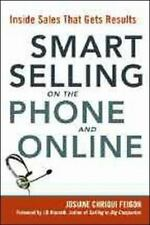 Smart Selling on the Phone and Online: Inside Sales That Gets Results (Agency/..