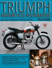 Triumph Motorcycle Restoration, Pre-Unit by Timothy Remus and Garry Chitwood...