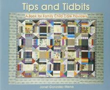Tips and Tidbits: A Book for Family Day Care Providers