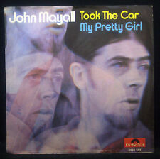 "7""-Single JOHN MAYALL - took the car / my pretty girl, nm"