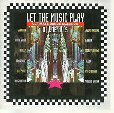 cd D1 VARIOUS LET THE MUSIC PLAY THE ULTIMATE DANCE CLASSIC OF THE 80'S