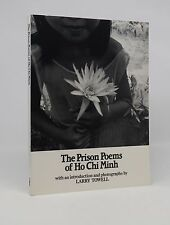 Larry Towell. The Prison Poems of Ho Chi Minh. SIGNED
