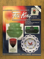 Fire King Anchor Hocking Id And Value Guide Second Edition Gene Florence 2000