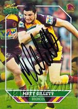 ✺Signed✺ 2011 BRISBANE BRONCOS NRL Card MATT GILLETT