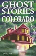 Ghost Stories of Colorado (Paperback or Softback)