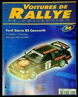 Fascicule Voitures de Rallye de collection N°56 Ford Sierra RS Cosworth