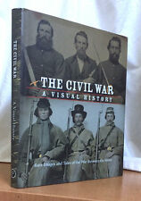 THE CIVIL WAR - A VISUAL HISTORY:  Rare Images and Tales of the War . . .
