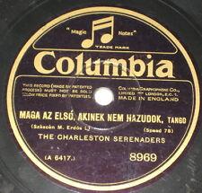 78rpm/8969/THE CHARLESTON SERENADERS/MAGA AZ ELSO AKINEK NEM HAZUDOK/CREAOLA