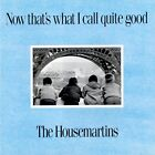 Housemartins - Now That's What I Call Quite Good - CD
