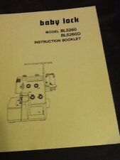 Baby Lock Serger BL5260/ 5260D Manual Instruction Booklet