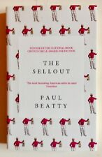 The Sellout by Paul Beatty *Signed U.K 1st/1st**