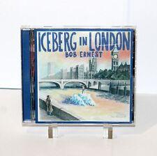 CD BOB ERNEST Iceberg In London 2012 Classic Rock