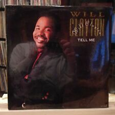 "SEALED 12""~WILL CLAYTON~Tell Me~[7In~Extended~Instrumental]~Never Too Late~"
