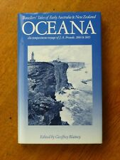 Oceana : the Tempestuous Voyage of J a Froude, 1884 & 1885 - Geoffrey Blainey ed