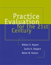 Research, Statistics, and Program Evaluation: Practice Evaluation for the...