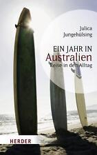 Ein Jahr in Australien: Reise in den Alltag (HERDER spektrum) - Jungehül ... /3