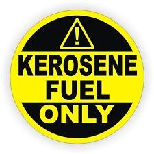 """4"""" Kerosene Fuel Only Vinyl Decal / Sticker / Door Label Gasoline 1K Can K1"""