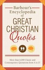 Barbour's Encyclopedia of Great Christian Quotes: More Than 6,000 Classic and Co