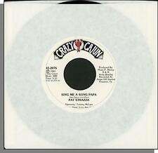 Pat Strazza - Sing Me a Song Papa + She Don't Know About Love - 45 RPM Single!