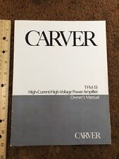 """Carver TFM15 Power Amp Stereo """"Original"""" Owners Manual 12 Pages"""