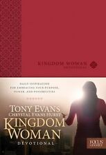 Kingdom Woman Devotional by Tony Evans and Chrystal Evans Hurst (2013,...