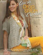 Learn Drop Stitch Crochet How To Technique Patterns Annie's Kim Guzman NEW