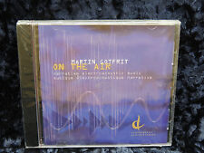 Centrediscs Martin Godfrit  On The Air Electroacoustic Music      NEW SEALED