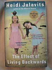 The Effect of Living Backwards, Heidi Julavits, 0425198170, Like New