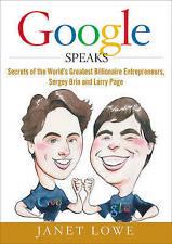 Google Speaks: Secrets of the World's Greatest Billionaire Entrepreneurs, Serge