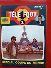 1978 TELE FOOT 1 n°3  SPECIAL COUPE DU MONDE 78 LES 16 EQUIPES EN COULEUR